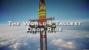 Tallest, fastest drop tower in the world announced for Six ...