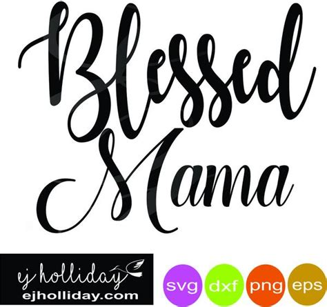 blessed mama dc svg dxf eps png vector graphic design
