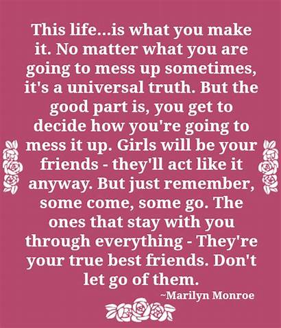 Quote Quotes Mess Sometimes Friends Going Matter
