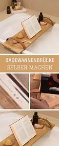 Brücke Selber Bauen : m bel diy f rs badezimmer br cke aus holz f r die badewanne bauen diy furniture for the ~ Eleganceandgraceweddings.com Haus und Dekorationen