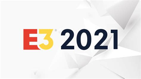E3 2021: Schedule, Participants, And What To Expect - GameSpot