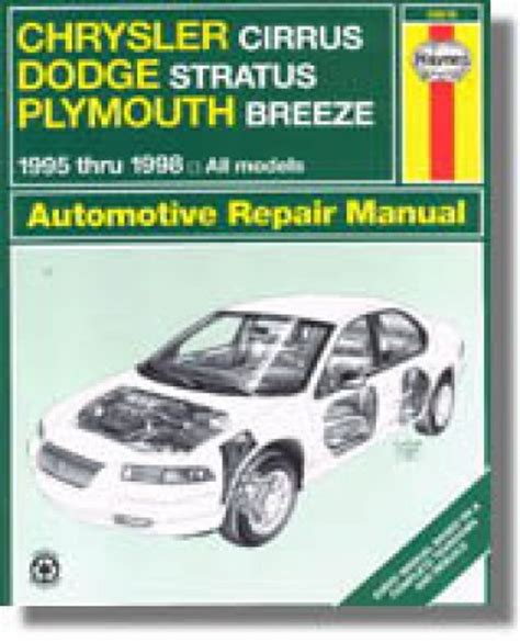 free online auto service manuals 1996 plymouth grand voyager electronic valve timing haynes chrysler cirrus dodge startus plymouth breeze 1995 2000 auto repair manual