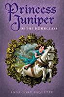 princess juniper   hourglass  ammi joan paquette