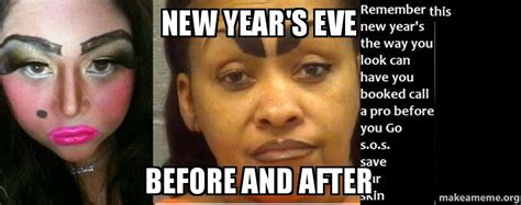 New Years Eve Meme - new year s eve before and after make a meme