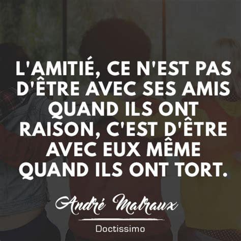 Citation Amitié De André Malraux  30 Citations Sur L