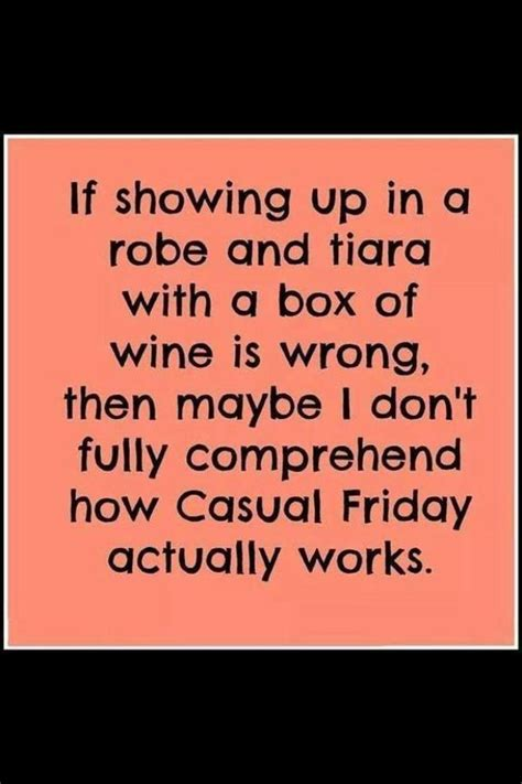 casual fridayworkplace humor funny stuff  funny