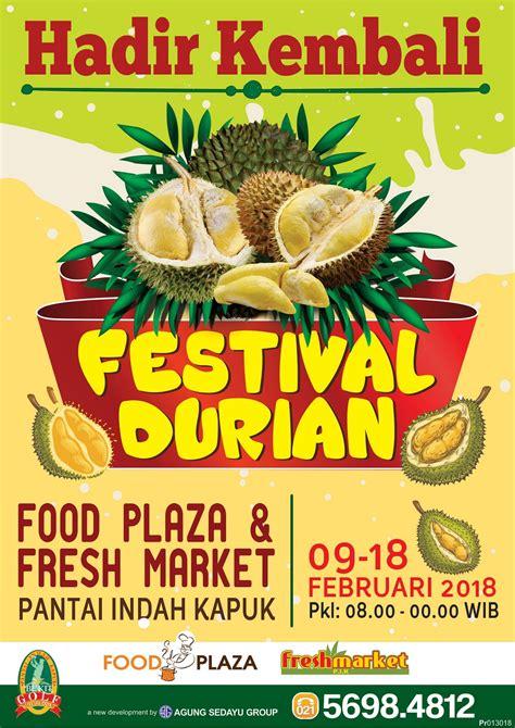 festival durian pantai indah kapuk jadwal event info