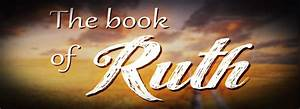 An outline of the Book of Ruth | DIVINE SPIRIT