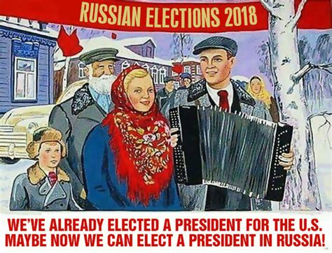 Election Memes 2018 - russia the great patriotic re election of putin in 2018
