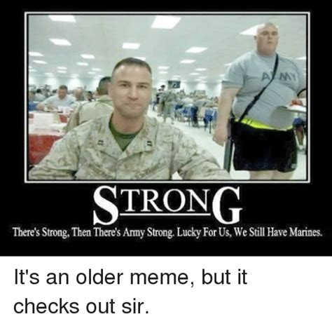 Army Strong Meme Army Memes And Memes Of 2016 On Sizzle