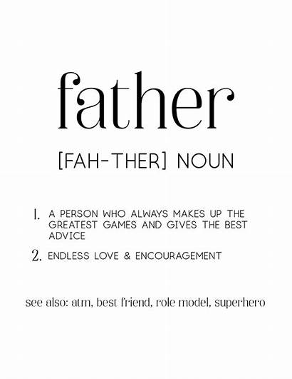 Father Definition Printable Gift Being Come Perfect