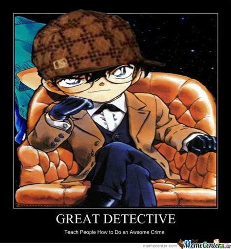 detective conan meme detectives anime note death demotivational sherlock meitantei holmes tintin detektiv funny batman poster memes edogawa largest humor