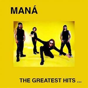 The Greatest Hits Mana Mp3 Buy Full Tracklist