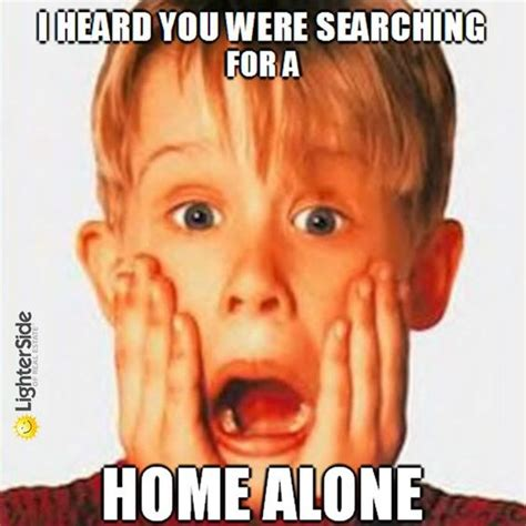 Funny Home Alone Memes - 10 blatantly salesly real estate ads that get a pass cause they re funny home alone