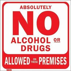Car Wash Bay Sign - No Alcohol or Drugs on Premises ...