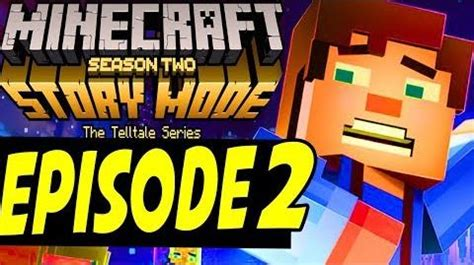 minecraft story mode season 2 episode 2 gameplay trailer minecraft story mode wiki