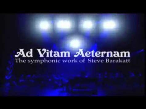 ad vitam aeternam cuisine ad vitam aeternam the symphonic work of steve barakatt