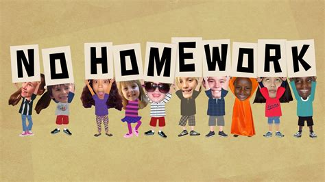 No Homework Policy ! Talesalongtheway