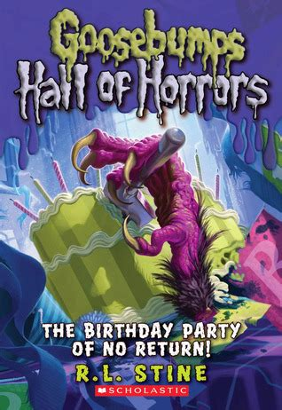 The Birthday Party Of No Return! (goosebumps Hall Of