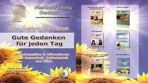 Bequemes Schlafsofa Für Jeden Tag : gute gedanken f r jeden tag youtube ~ Markanthonyermac.com Haus und Dekorationen