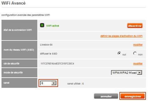 changer de livebox changer le canal wifi d une livebox sosh