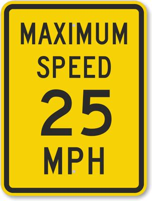 25 mph advisory speed limit signs best prices