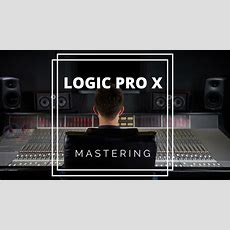 How To Master A Track In Logic Pro X  Music Production Lesson  Mastering Using Stock Plugins