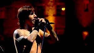 Red Hot Chili Peppers Under The Bridge Live At Slane