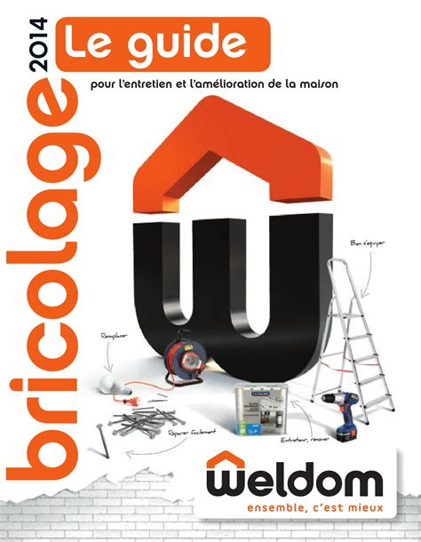 Catalogue Weldom Guide du Bricolage 2014  Catalogue AZ