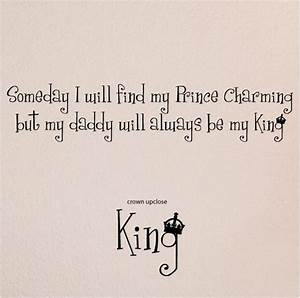 someday i will find my prince charming but my daddy will With where can i find vinyl letters