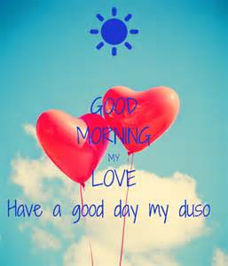 Good Morning Have a Great Day My Love