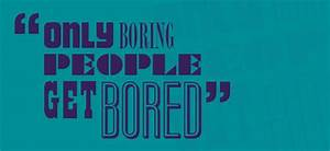 Boring People Q... Boring Song Quotes
