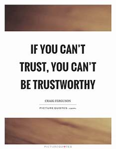 Trust Quotes | Trust Sayings | Trust Picture Quotes - Page 9