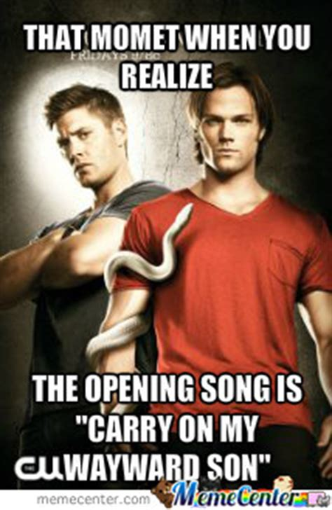 Carry On Meme - supernatural carry on my wayward son by recyclebin meme center