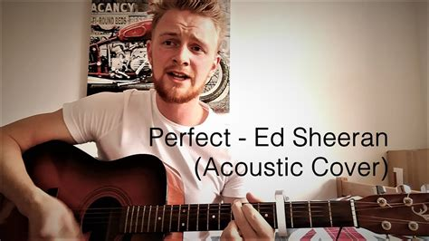 Ed Sheeran (acoustic Cover)