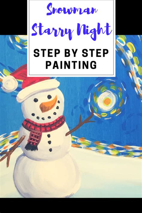 paint  snowman starry night step  step painting