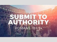 Submit to Authority Grace Bible Church Killeen, TX