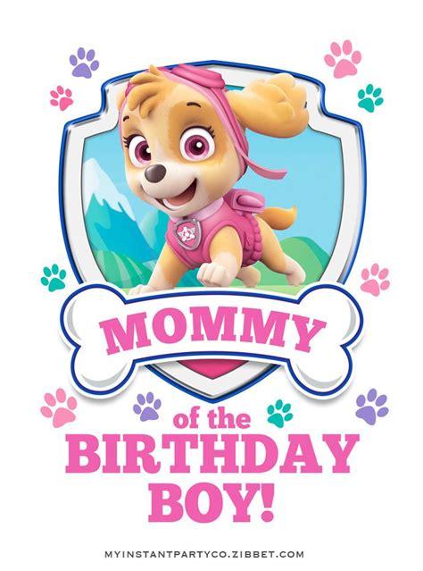 skye paw patrol mommy   birthday boy design