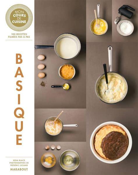 livre mon cours de cuisine livre mon cours de cuisine les basiques keda black