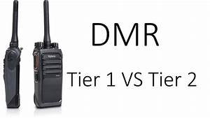 Tier 1 Vs Tier 2 Dmr  What U0026 39 S The Difference