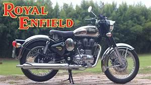 Moto Royal Enfield 500 : royal enfield classic 500 youtube ~ Medecine-chirurgie-esthetiques.com Avis de Voitures