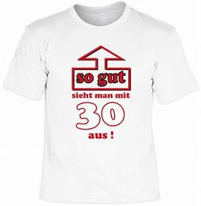 T Shirt 30 Ans : t shirt 30 geburtstag so gut sieht man mit 30 aus geschenk idee geburtstag funwarestore ~ Voncanada.com Idées de Décoration