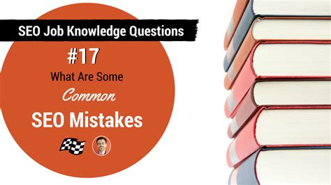 Seo Knowledge by Seo Knowledge Questions Common Seo Mistakes Ppm