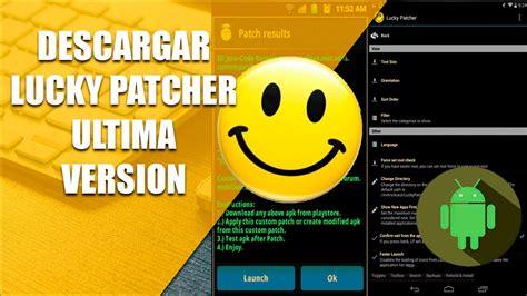descargar lucky patcher 2019 ultima version y utilizar correctamente