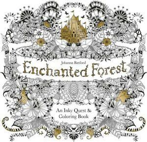 enchanted forest  inky quest coloring book  johanna basford ebay