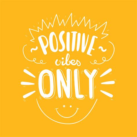 positive vibes only white text design with happy