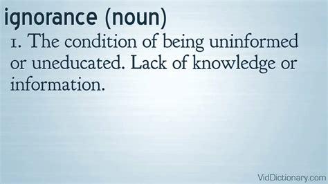 ignorance definition youtube