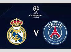 Alineaciones del Real Madrid vs PSG día, hora, noticias