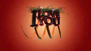 I, Love, You, 3d, Wallpapers