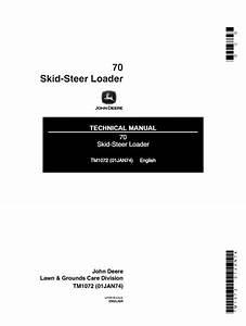 John Deere 70 Skid Steer Loader Tm1072 Pdf Manual